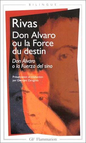 Don Alvaro ou la Force du destin (bilingue espagnol - français) par Angel de Saavedra