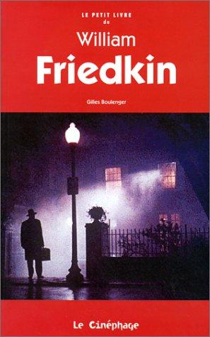 Le Petit Livre de William Friedkin