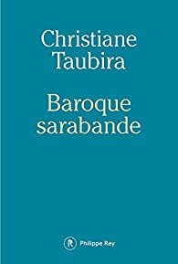Baroque sarabande par Christiane Taubira