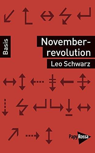 Novemberrevolution (Basiswissen Politik / Geschichte / Ökonomie)