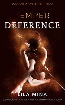 Temper: Deference: Book One of the TEMPER Saga (English Edition) par [Mina, Lila]