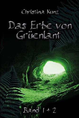 Das Erbe von Grüenlant: Buch 1 + 2: Magische Zeichen. Dunkle Wege.