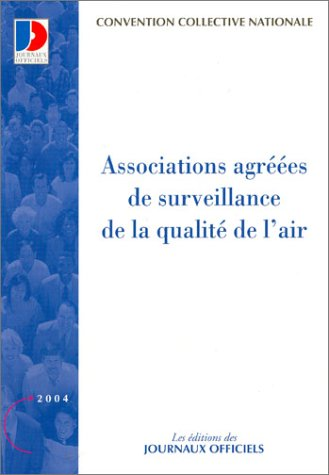 Associations agréées de surveillance de la qualité de l'air par Convention collective nationale