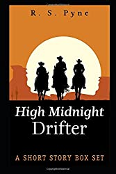 High Midnight Drifter: A short story box set (Vampire Hunting in the Old West)