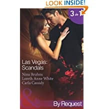 Las Vegas: Scandals: Prince Charming for 1 Night (Love in 60 Seconds, Book 4) / Her 24-Hour Protector (Love in 60 Seconds, Book 5) / 5 Minutes to Marriage ... Seconds, Book 6) (Mills & Boon By Request)