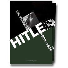 Hitler, tomes 1 et 2 : 1889-1936, 1936-1945