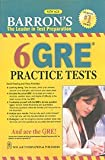Barron`s 6 GRE Practice Tests