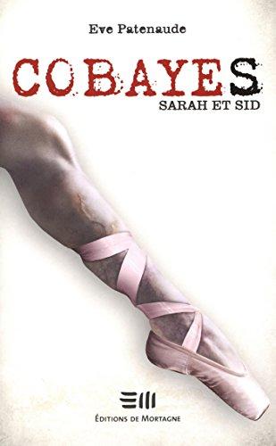 Cobayes, Sarah et Sid (Thriller t. 2) par Eve Patenaude