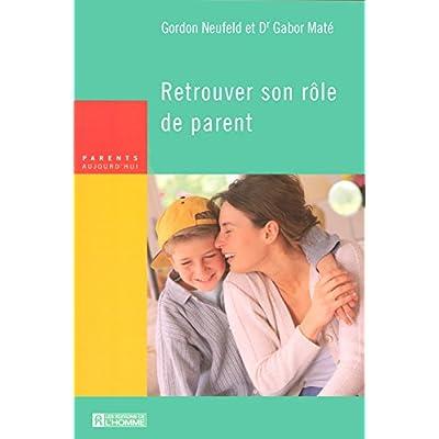RETROUVER SON ROLE DE PARENT