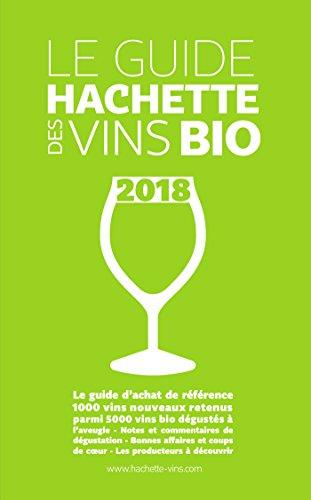 Guide Hachette des vins bio par Collectif