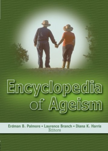 Encyclopedia of Ageism (Religion and Mental Health) (2005-07-07) par unknown