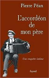 L'accordéon de mon père : Une enquête intime