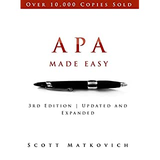 APA Made Easy: Revised and Updated for the APA 6th Edition (English Edition)