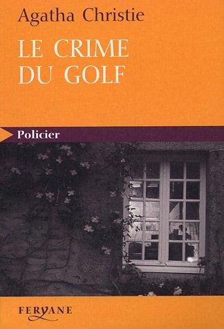 """<a href=""""/node/24715"""">Le crime du golf</a>"""