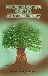 Under an Expanse of Oaks: A Druid's Journey