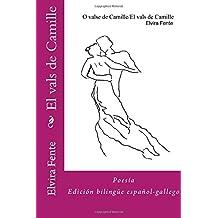 El vals de Camille: version bilingue