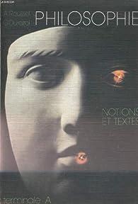 Philosophie. notions et textes. classe terminale a. tome 2. par Gérard Durozoi