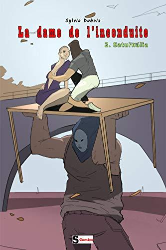 La dame de l'inconduite - Saturnalia par  S Comics