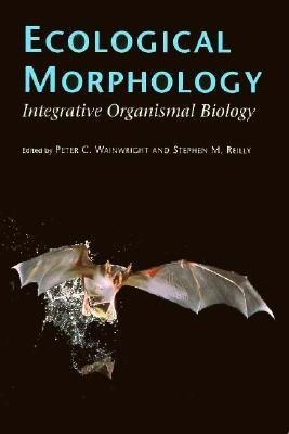 By Wainwright, Peter C. ( Author ) [ Ecological Morphology: Integrative Organismal Biology By Aug-1994 Paperback
