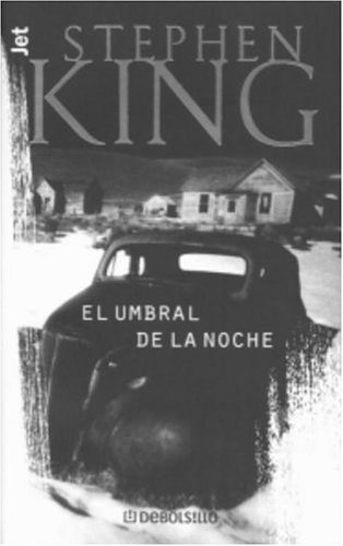 El Umbral de la Noche (Los Jet De Plaza & Janes. Biblioteca De Stephen King. 102, 3.) (Noche La El Umbral De)