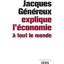 Jacques Généreux explique l'économie à tout le mon
