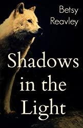 Shadows in the Light: a collection of poems