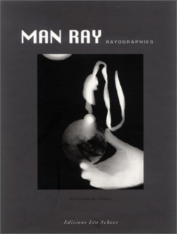 Man Ray rayographies