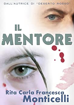 Il mentore (Detective Eric Shaw Vol. 1) (Italian Edition) by [Monticelli, Rita Carla Francesca]