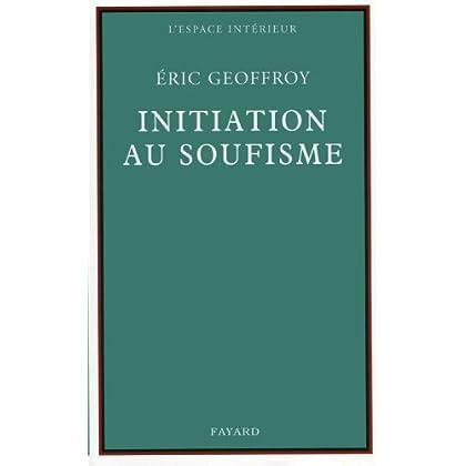 Initiation au soufisme (Espace intérieur)
