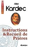 Instructions & recueil de prières