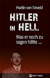 Hitler in Hell: Was er noch zu sagen hätte ...