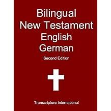 Bilingual New Testament English German (English Edition)
