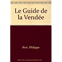 Le Guide de la Vendée
