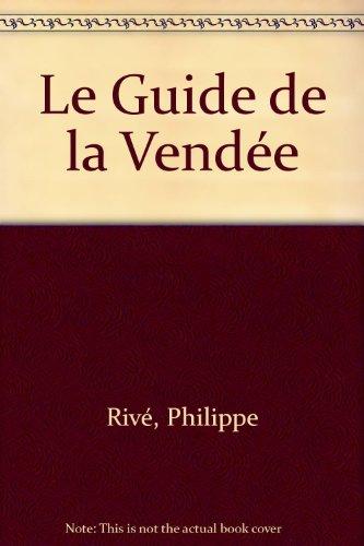 Le Guide de la Vendée