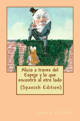 Alicia a traves del Espejo (Spanish Edition)