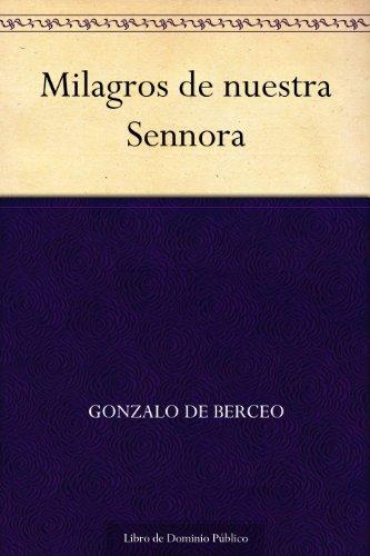 Milagros de nuestra Sennora por Gonzalo de Berceo