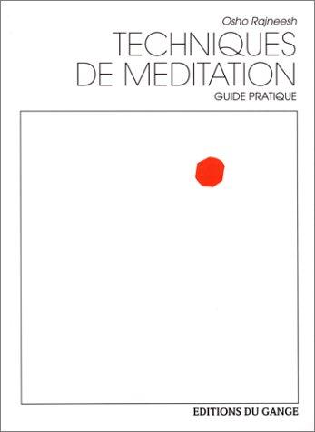 Techniques de méditation par Osho Rajneesh