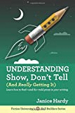 Understanding Show, Don't Tell: And Really Getting It