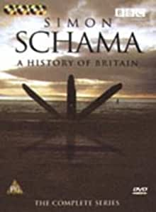 Simon Schama - A History of Britain : The Complete Series [DVD] [2000]