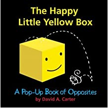 [(The Happy Little Yellow Box: A Pop-Up Book of Opposites )] [Author: David A Carter] [Oct-2012]