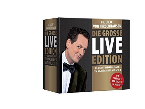 Die große Live-Edition: Die vier Bühnenprogramme zum Nachhören und Mitlachen. - Sprechstunde - Sprechstunde forte - Glücksbringer - Liebesbeweise