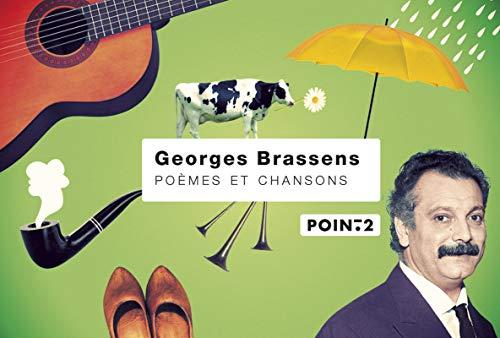 Poèmes et chansons par Georges Brassens