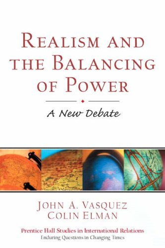 Realism and the Balancing of Power: A New Debate (Prentice Hall Studies in International Relations) by John A. Vasquez (2002-10-28)