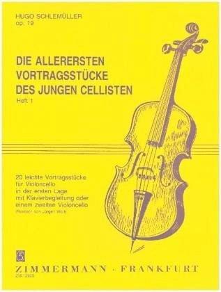 Die allerersten Vortragsstücke des jungen Cellisten: 20 leichte Vortragsstücke. Heft 1. op. 19. Violoncello und Klavier oder 2 Violoncelli.