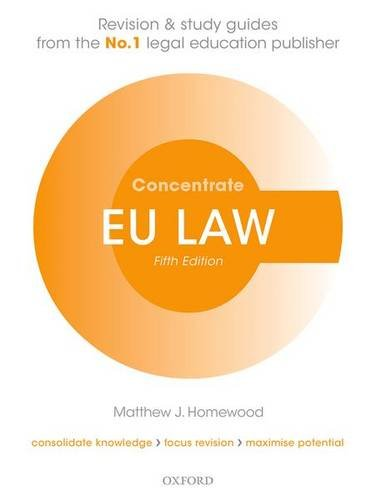EU Law Concentrate: Law Revision and Study Guide por Matthew Homewood