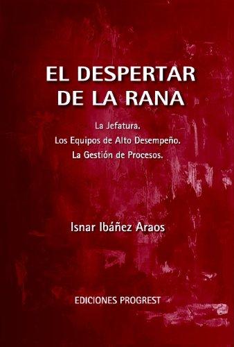 El Despertar de la Rana por Isnar Ibáñez