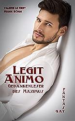 Legit Animo: Gedankenleser des Maximus (Luzi & Co. 2)