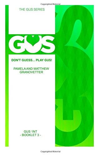 Gus One Notrump: Volume 3