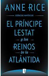 Descargar gratis El Príncipe Lestat y los reinos de la Atlántida en .epub, .pdf o .mobi