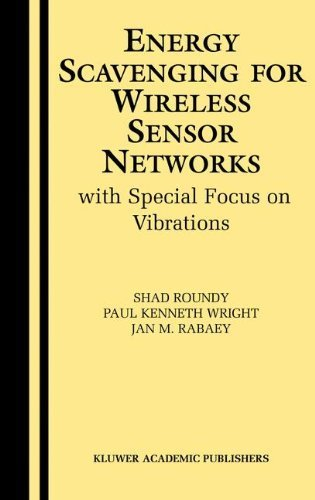 energy-scavenging-for-wireless-sensor-networks-with-special-focus-on-vibrations-2004-edition-by-roun